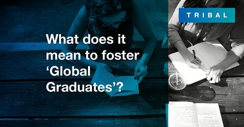 What does it mean to foster 'Global Graduates'?